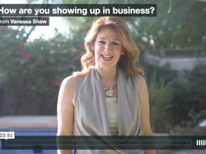 How are you showing up in your business?