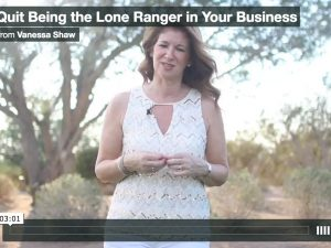 Quit Being the Lone Ranger in Your Business