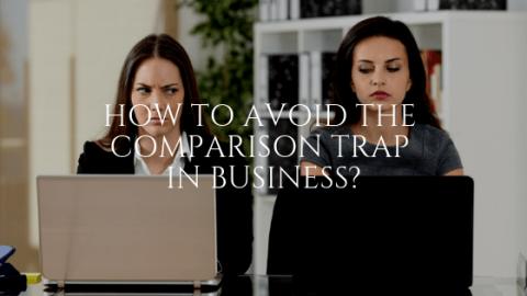 Comparison Trap in Business