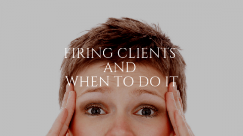 Firing Clients and When to do it