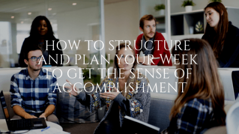 How to Structure and Plan Your Week