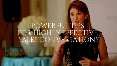 Powerful Tips for Highly Effective Sales Conversations