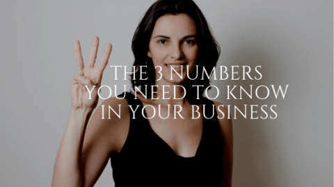 The 3 Numbers You Need to Know in Your Business