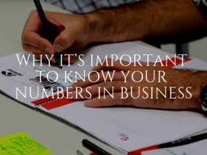 Why It's Important to Know Your Numbers