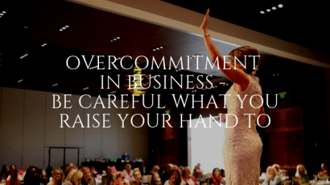 Overcommitment in Business