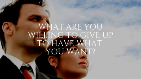 What Are You Willing to Give Up