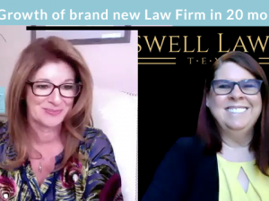 Interview with Duana Boswell: 10X Growth of brand new Law Firm in 20 months!
